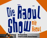Die Raoul Show